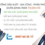 Nhận May Gia Công Quần Jeans Theo Mẫu – Xưởng May Jeans VNXK Thuận Hải