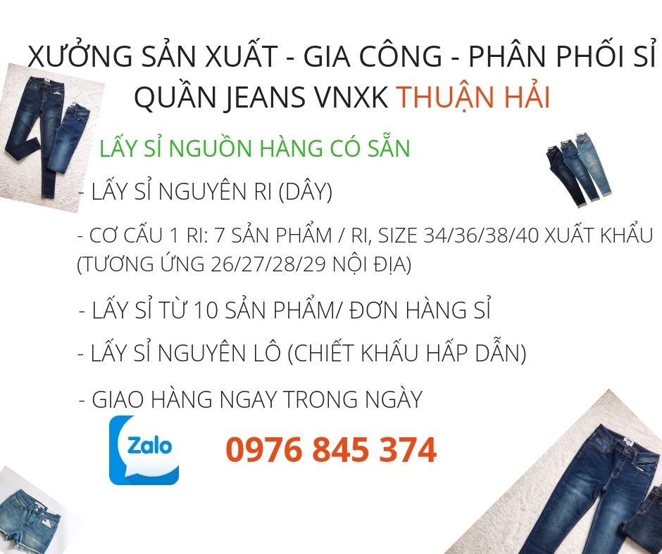 cách thức lấy sỉ nguồn hàng quần jeans xuất khẩu giá sỉ tại xưởng jeans VNXK Thuận Hải TP. Hồ Chí Minh